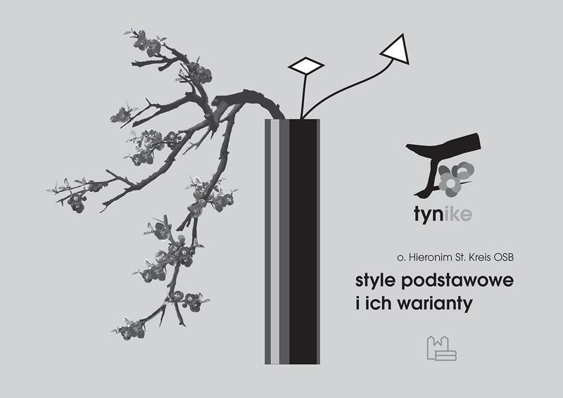 Style podstawowe i ich warianty tyniecka ikebana
