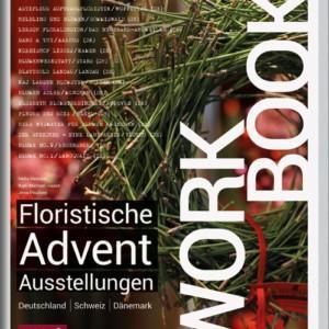 Workbook Floristische Advent Ausstellungen